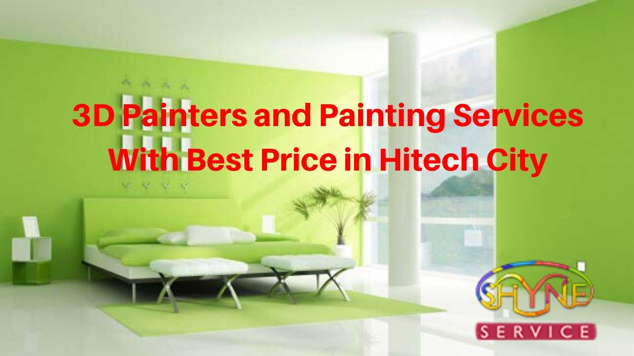 3d painters and painting services with best price in hitech city