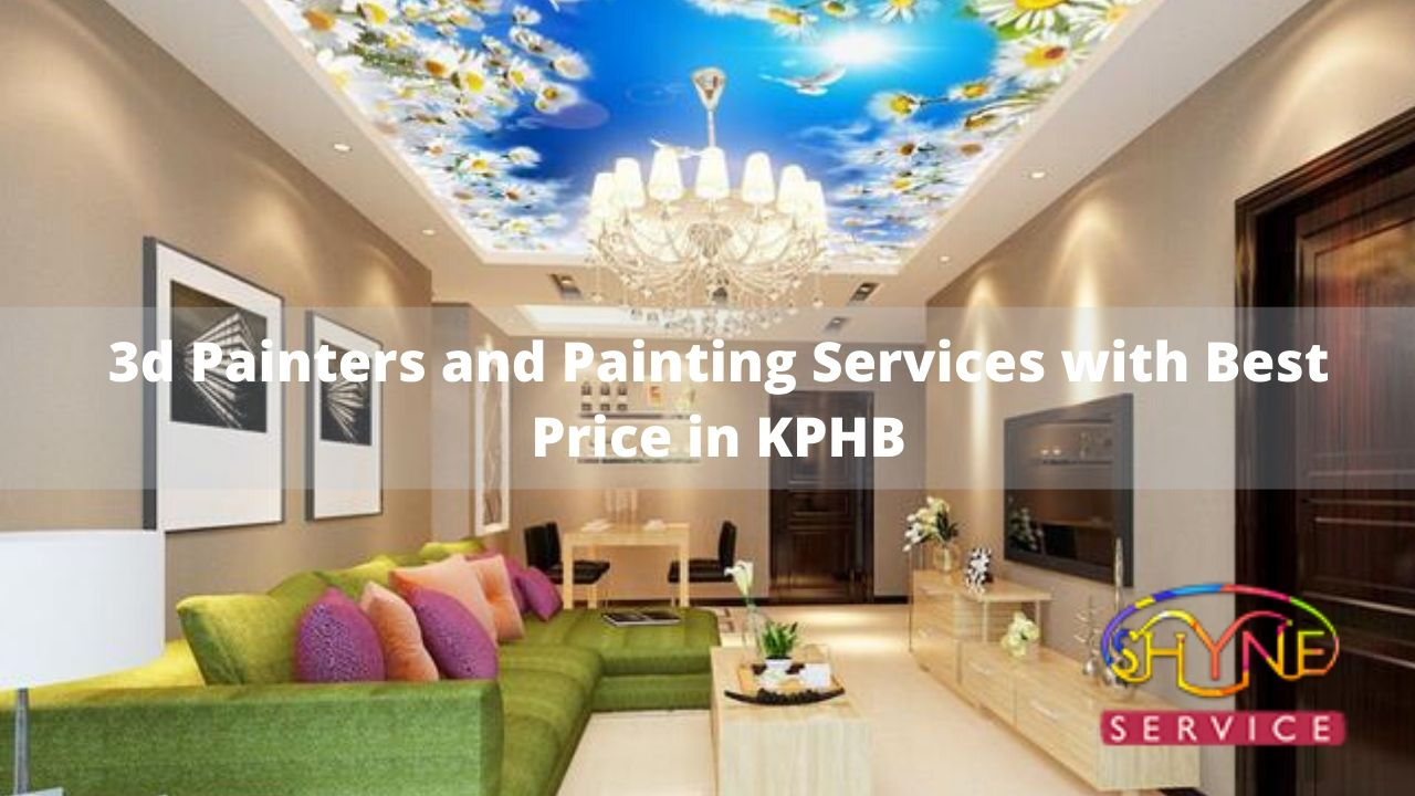 3d painters and painting services with the best price in kphb