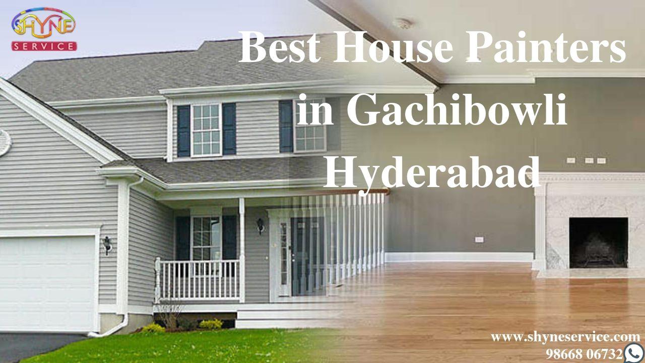 Best House Painters in Gachibowli Hyderabad