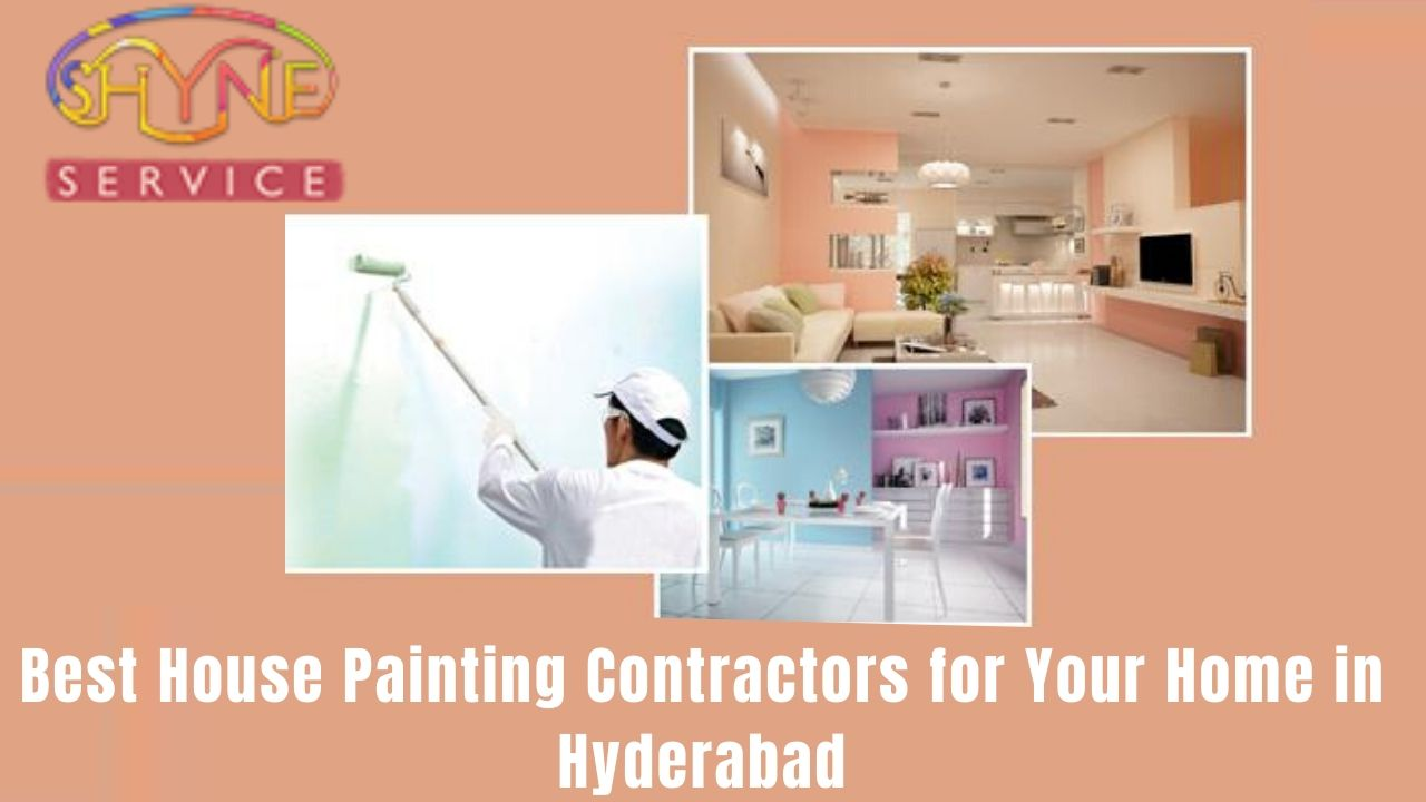 Best House Painting Contractors for Your Home in Hyderabad