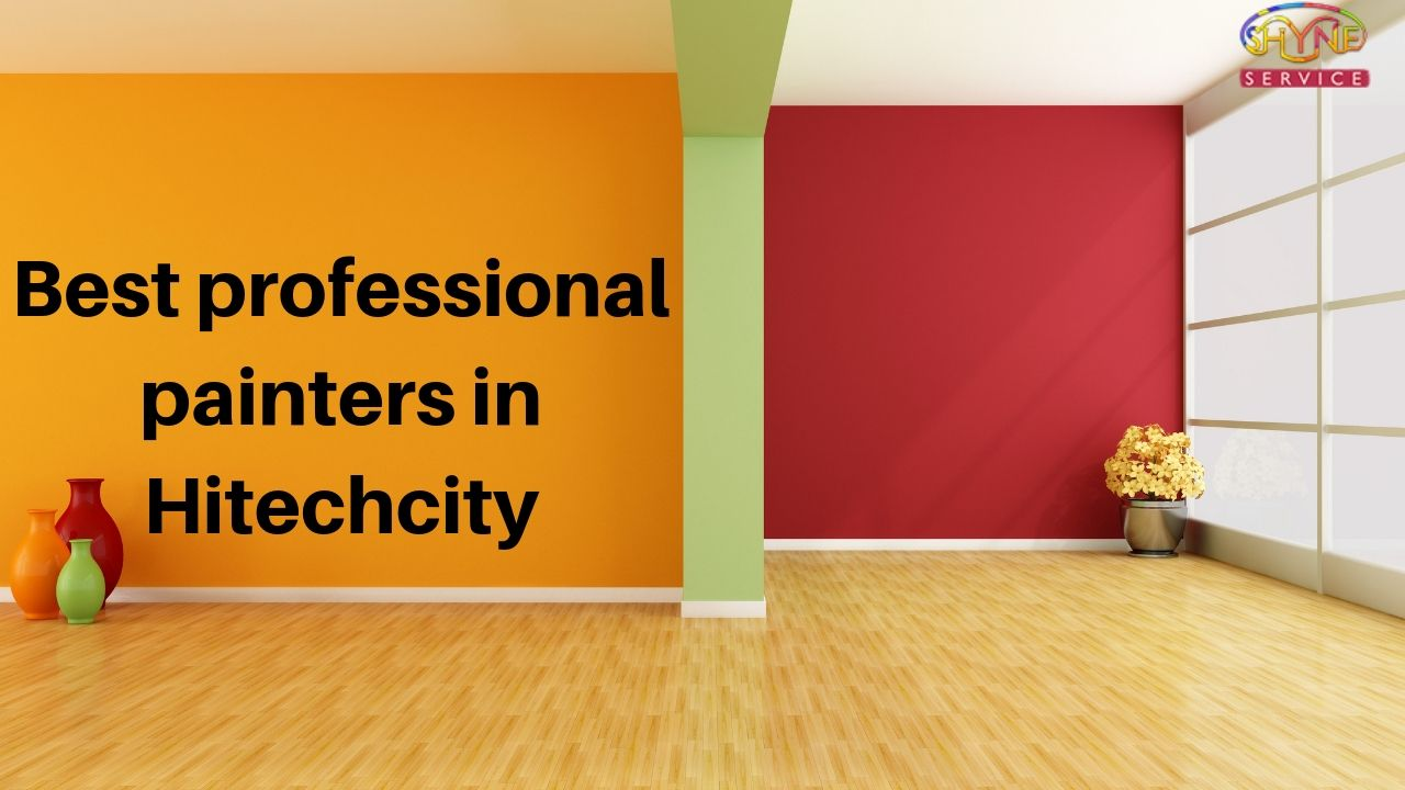 Best professional painters in Hitechcity