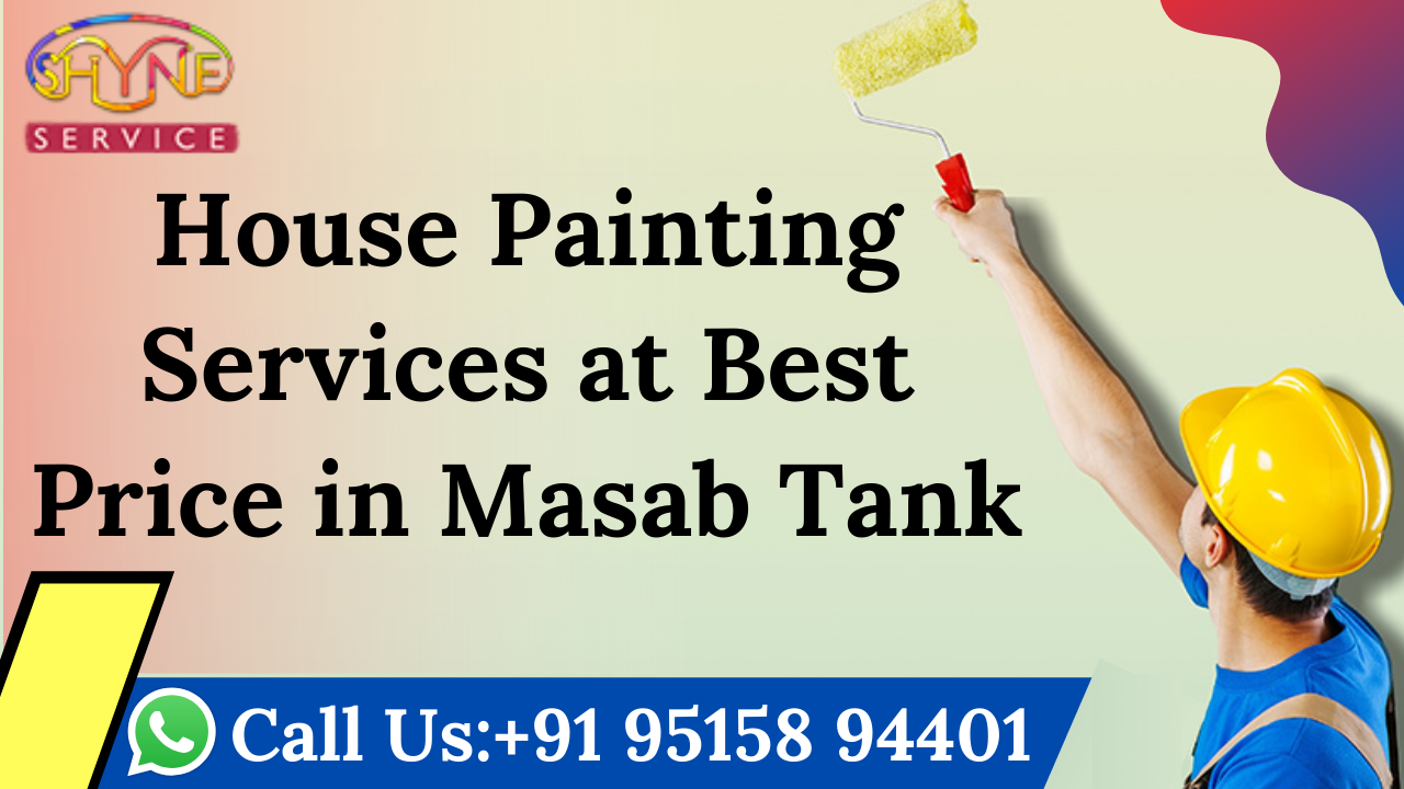 House Painting Services at Best Price in Masab Tank