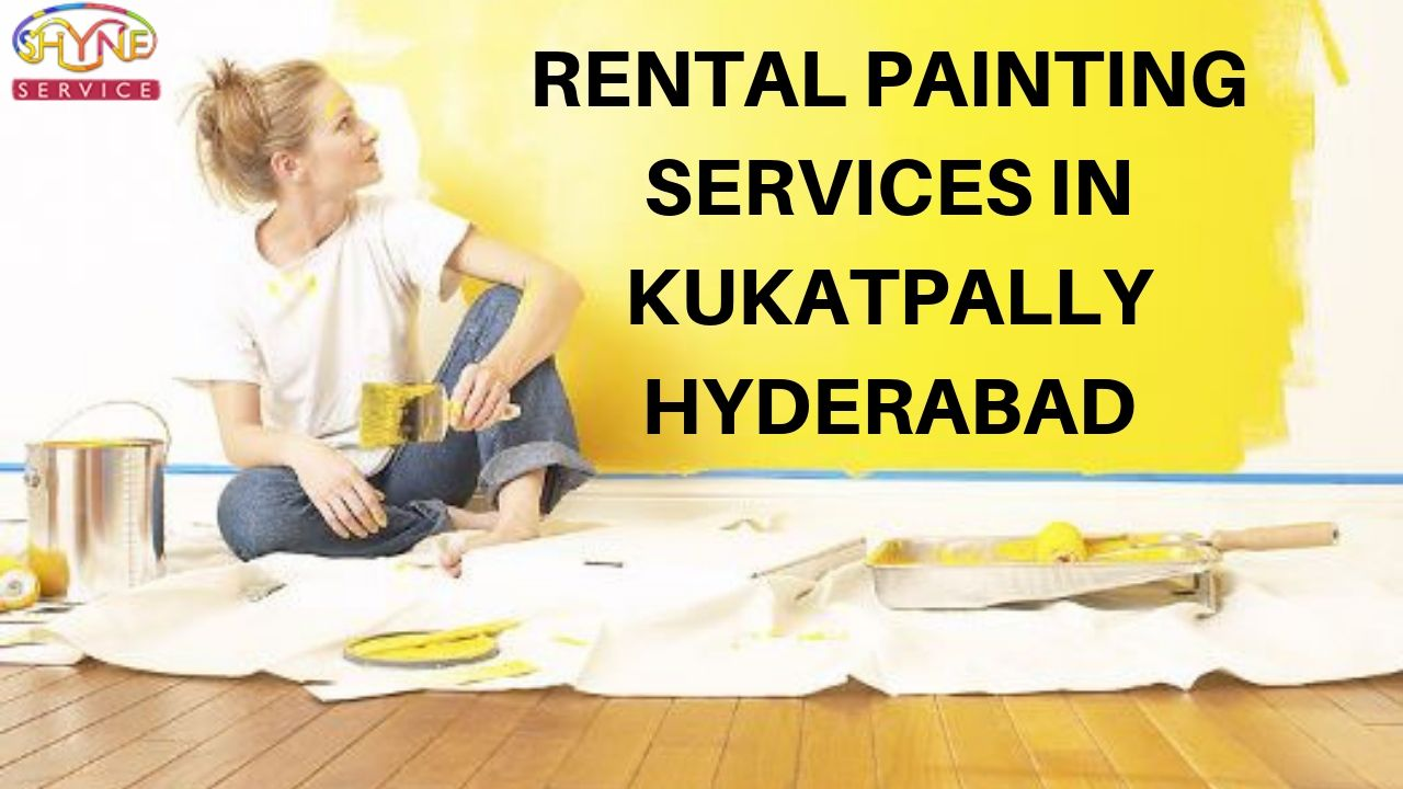 rental Painting services in kukatpally kphb hyderabad
