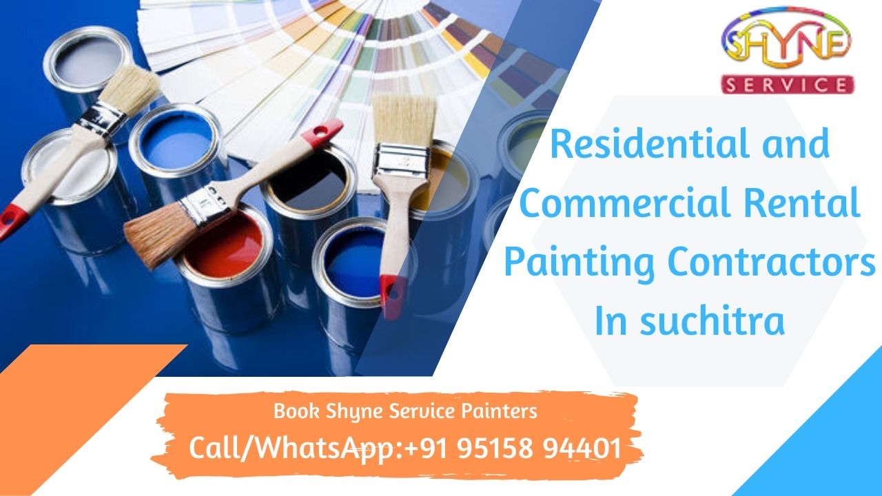 Residential and Commercial Rental Painting Contractors in suchitra