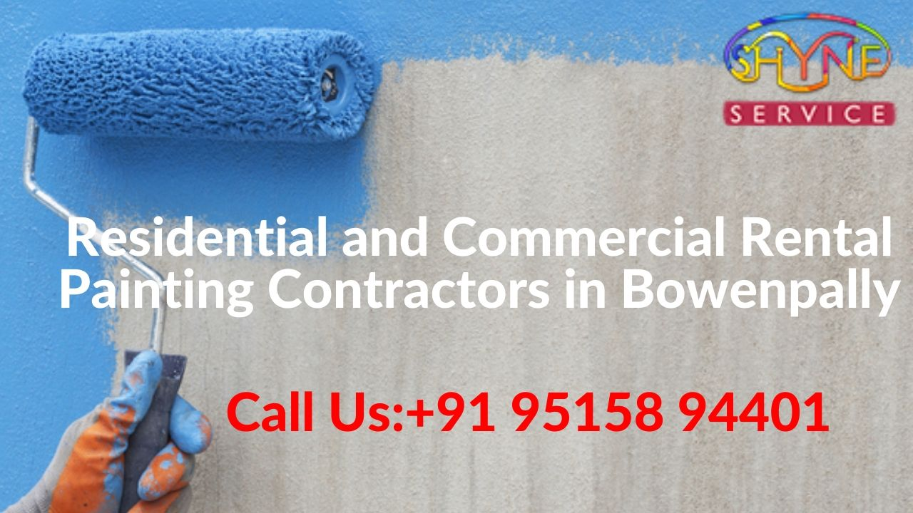 Residential and Commercial Rental Painting Contractors in bowenpally