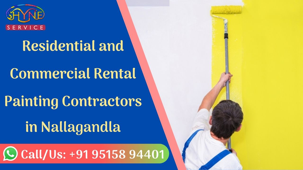 Residential and Commercial Rental Painting Contractors in Nallagandla