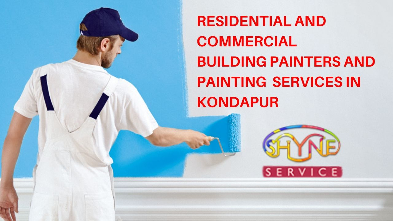 residential and commercial building painters and painting services in kondapur