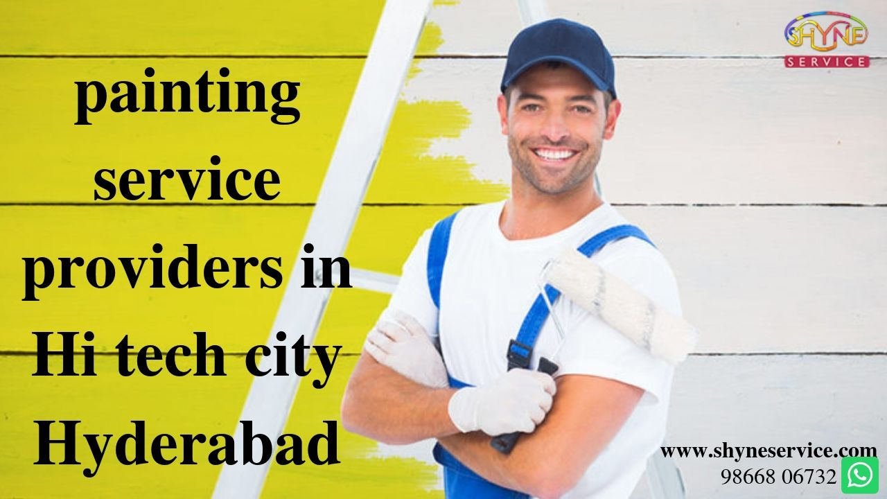 Painting Service Providers in Hi tech city Hyderabad