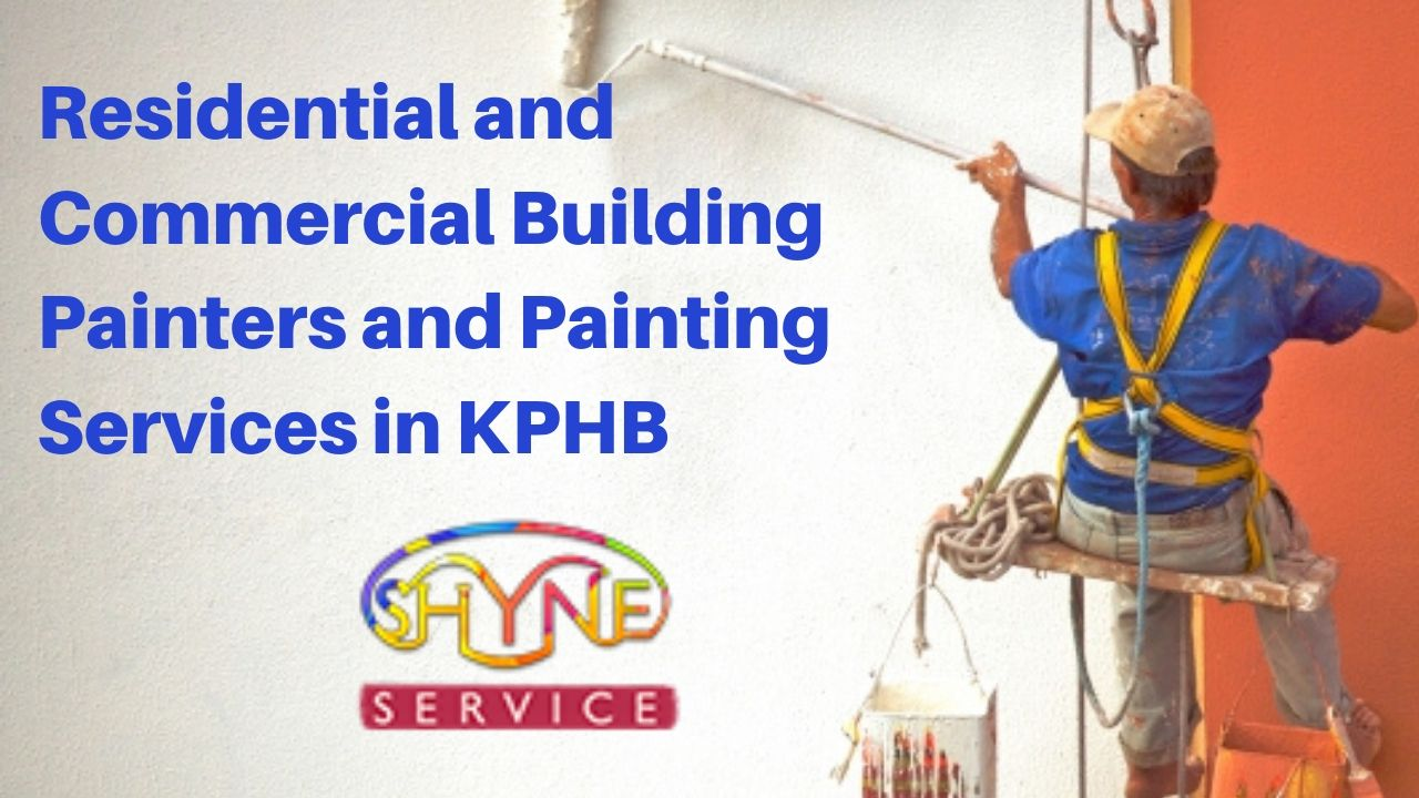 residential and commercial building painters and painting services in kphb